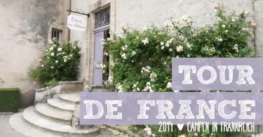 Unsere Tour de France 2014 | Zelten in Frankreich | Die gesamte Reisegeschichte findet Ihr auf www.jollyandluke.de