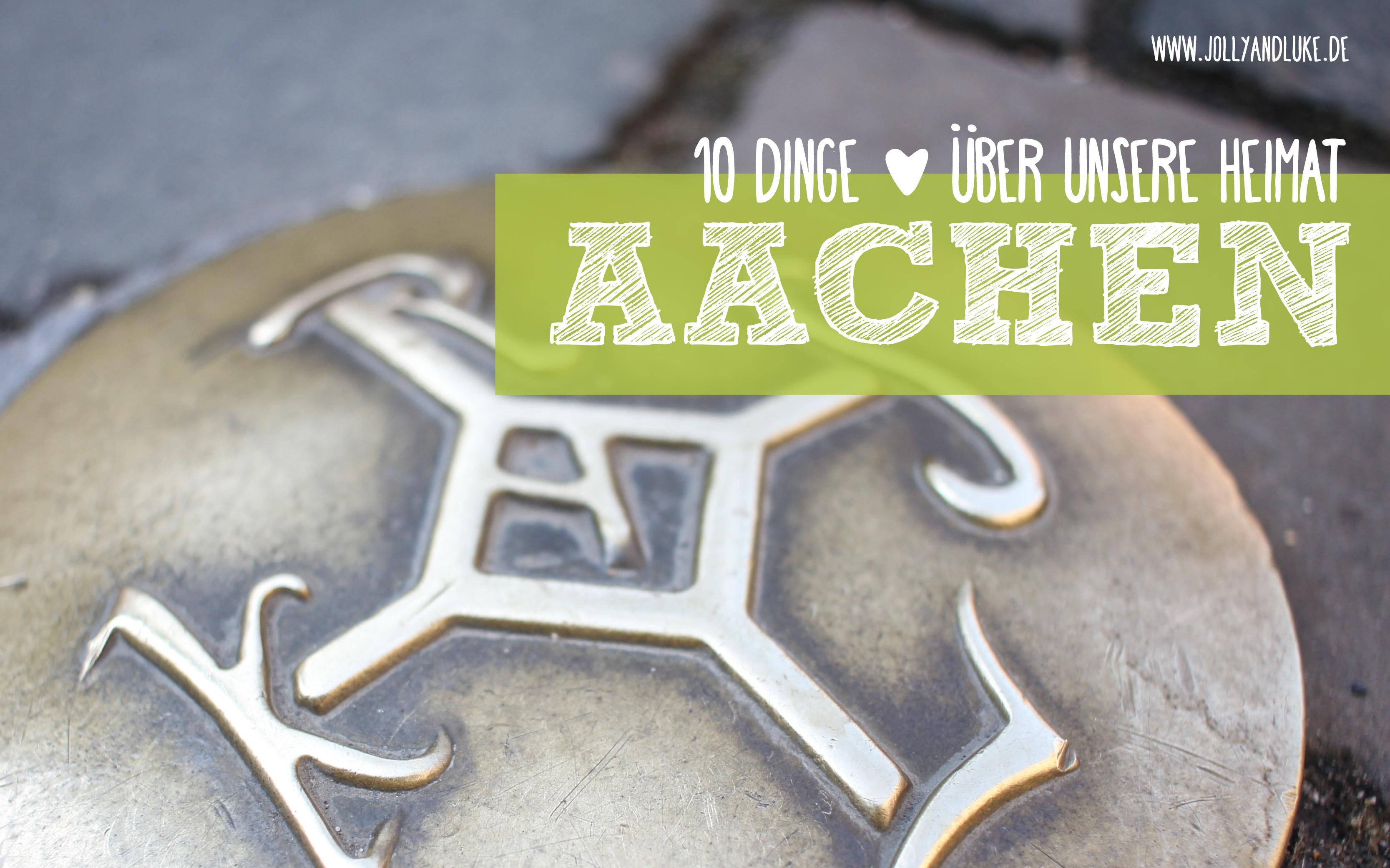 10 Dinge in Aachen die man gesehen & probiert haben sollte