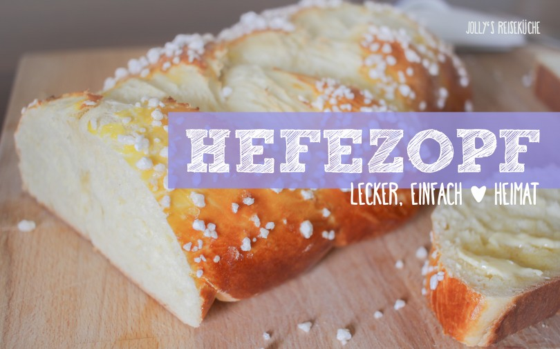 Rezept: Ganz einfacher Hefezopf | www.jollyandluke.de