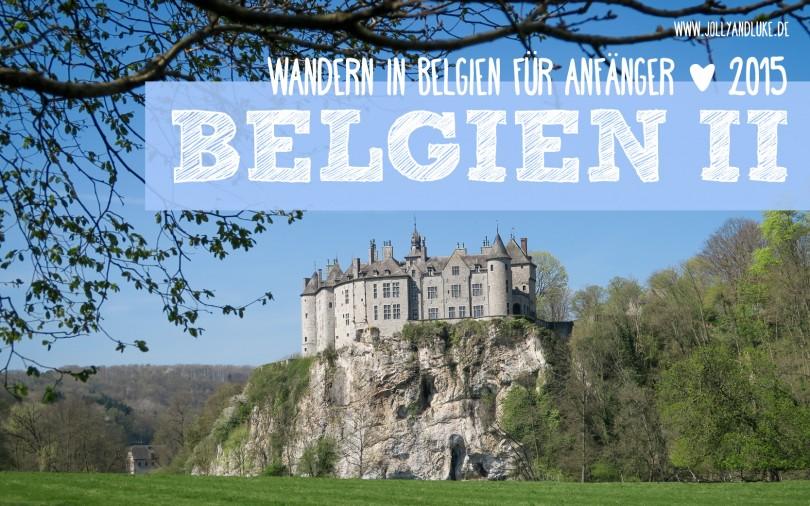 Wandern in Belgien für Anfänger_Teil 2 - Reisebericht