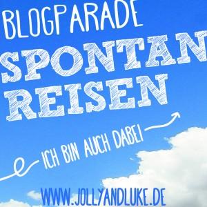 Blogparade Spontanreisen