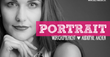Portraitworkshop Audiophil Aachen