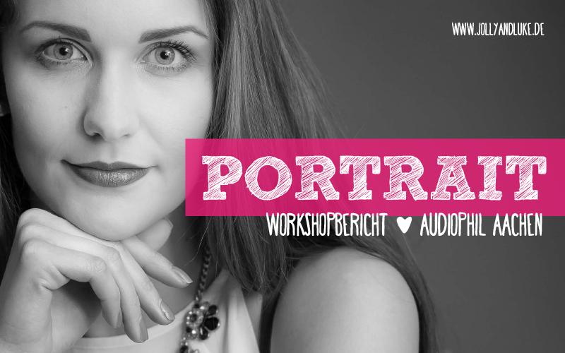 Portraitworkshop Audiophil Aachen